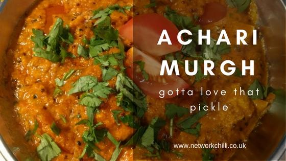 Achari Murgh