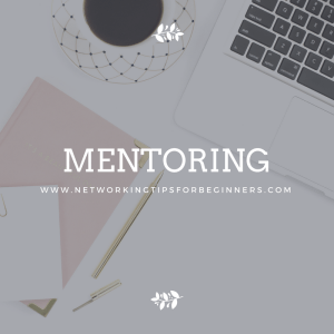 mentoring - networking tips for beginners