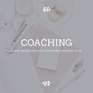 coaching - networking tips for beginners