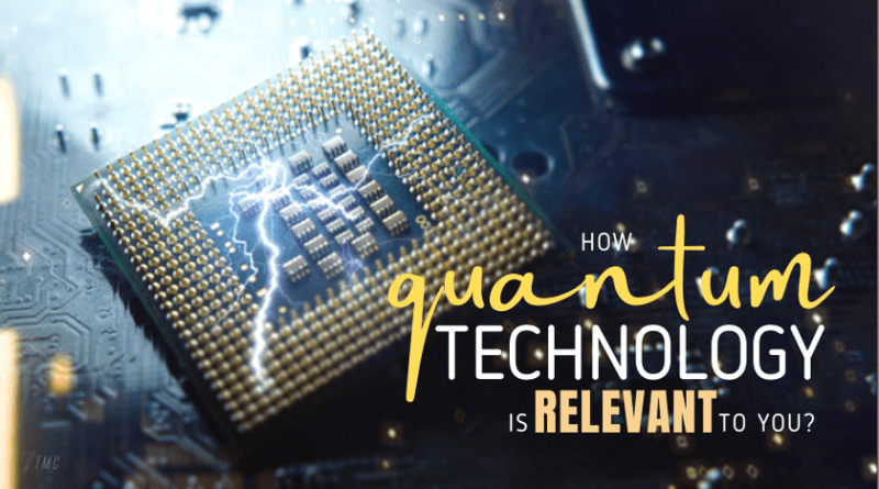 5 Ways Quantum Technology is Relevant to You