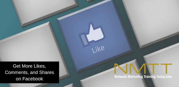 5 Powerful Ways No One Is Talking About To Get More Likes, Comments, And Shares On Facebook