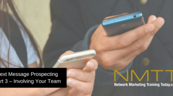 Text Message Prospecting Part 3 Involving Your Team