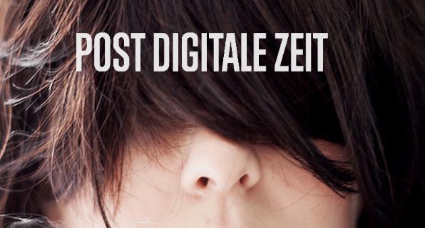 Post-digitale Zeit