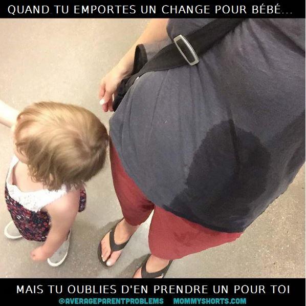 quand tu apportes un change pour bebe mais pas pour toi