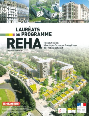 LAURÉATS DU PROGRAMME REHA2 - Requalification à haute performance énergétique de l'habitat collectif