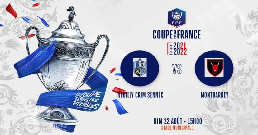 Read more about the article Coupe de France – Invitation du FCNCS – Football Club Neuilly-Crimolois Sennecey