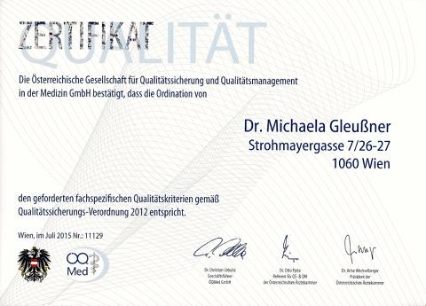 ÖQ-Med Qualitätszertifikat Ordination Dr. Michaela Gleußner Fachärztin für Neurologie Fachärztin für Psychiatrie