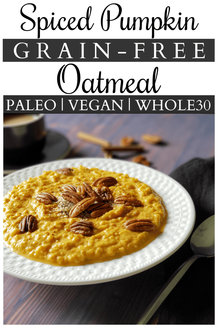 Spiced Pumpkin Grain-Free Oatmeal