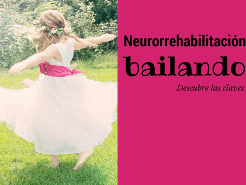 Neurorrehabilitación bailando