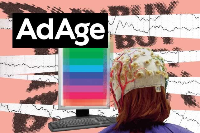 AdAge - TIME TO RETHINK NEUROMARKETING; IT'S NO LONGER JUST SNAKE OIL