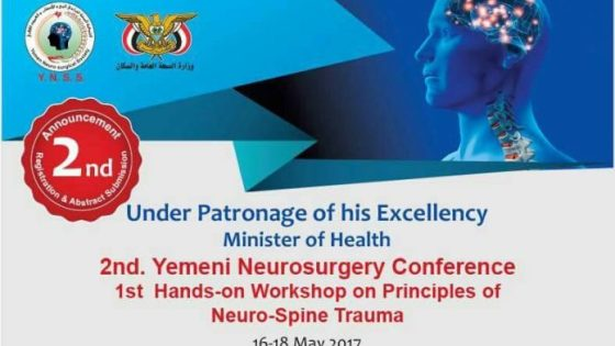 2nd Neurosurgery Conference On Discusses 62 Working Papers In Sana'a, Yemen