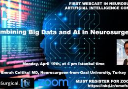 """In a few hours……FIRST WEBCAST IN NEUROSURGERY/ARTIFICIAL INTELLIGENCE COMMUNITY: """"Combining Big Data and A1 in Neurosurgery"""""""
