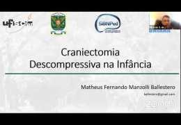 """SBN Neurocirurgia Pediátrica do Brasil """"Craniotomia descompressiva na infância"""": Dr. Matheus Ballestero"""