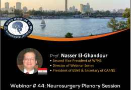 """(RECORDED LIVE JULY 1, 2021) Webinar #44: """"Neurosurgery Plenary Session""""; Attendance Certificates are Available!"""