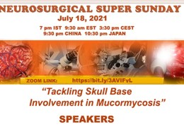 """RECORDED, LIVE…….Neurosurgical Super Sunday at 7 pm IST, """"Tackling Skull Base Involvement in Mucormycosis"""" LIVE, from India"""