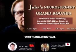 Juha's China Neurosurgery Grand Rounds on Summer Hiatus, until Sept 10th