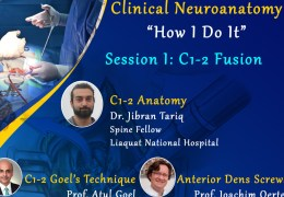 """RECORDED, SEPT. 11, 2021….. LIVE, LIVE……………….. WFCS/WFMS Clinical Neuroanatomy-How I Do it"""", with Session 1, C1-C2 Fusion"""