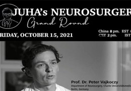 Recorded LIVE, October 15, 2021, Juha's China Neurosurgery Grand Rounds, with German Neurosurgeon, Peter Vajkoczy MD of Berlin presenting