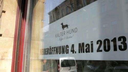 """""""Kalter Hund"""" - Eröffnung im Mai"""