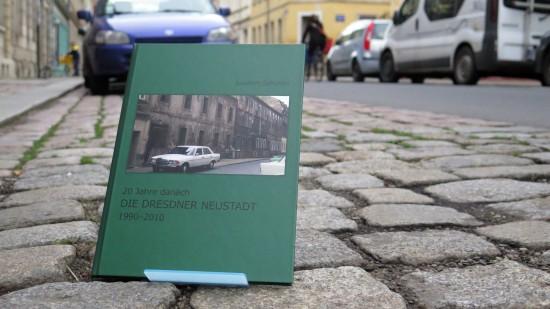 Joachim Schusters Buch über Dresden Neustadt 1990 und 2010