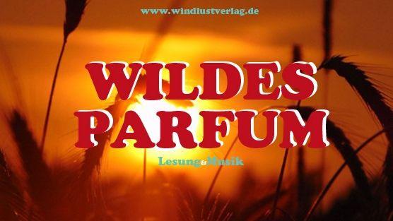 Wildes Parfüm