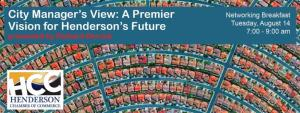 """The Henderson Chamber of Commerce will host its """"City Manager's View: A Premier Vision for Henderson's Future,"""" presented by City Manager Richard Derrick."""