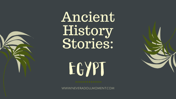 Ancient History Stories: Egypt