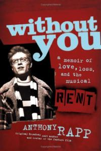 anthony rapp without you