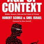 FIR Book Review: Age of Context by Robert Scoble and Shel Israel