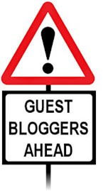 Guest Bloggers Ahead!