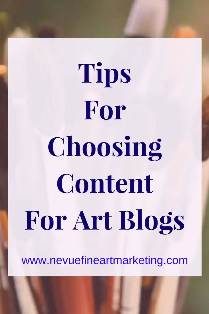Choosing content for art blogs is as easy as looking at your art journey. Write about topics that will inspire and solve problems for your readers.