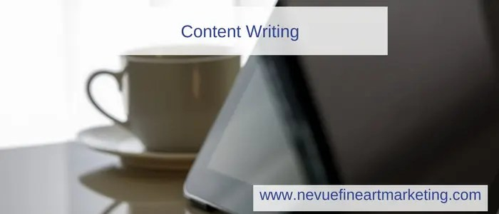 Content Writing - Online Marketing for Artists -Nevue Fine Art Marketing