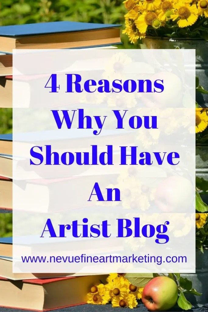 4 Reasons Why You Should Have An Artist Blog - Nevue Fine Art Marketing - Selling art is a business. You will need to think like a business owner. In fact, you will be a business owner. It does not matter if you are looking to make extra spending money or create a career with your art. It becomes a business once you start selling your artwork. You will need to think of the best paths you will need to take to grow your art business. You will want to think of cost efficient solutions. You will want to think of marketing strategies. There are many areas that you will need to plan out to become successful.