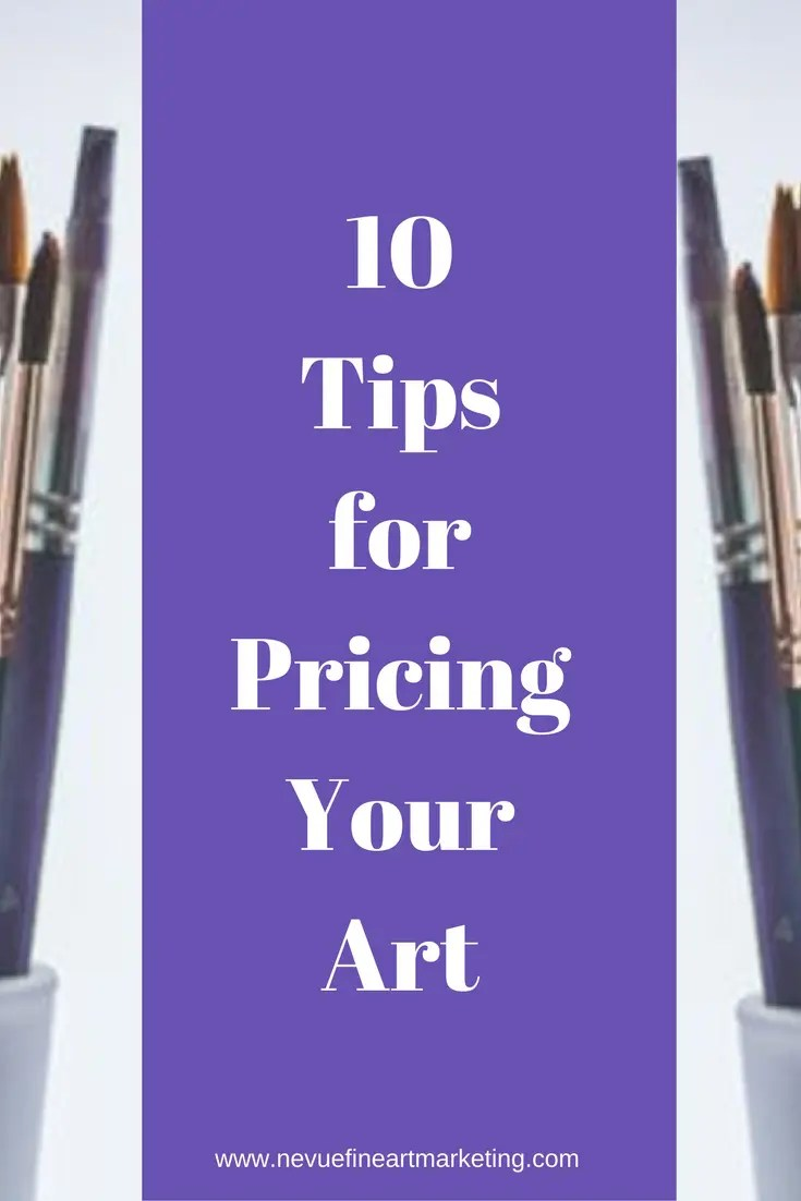 """Are you interested in selling your art? Do you wonder, """"How much you should I charge for your art?"""" In this post, you will discover 10 tips on pricing your art so you can build an online art business quicker."""