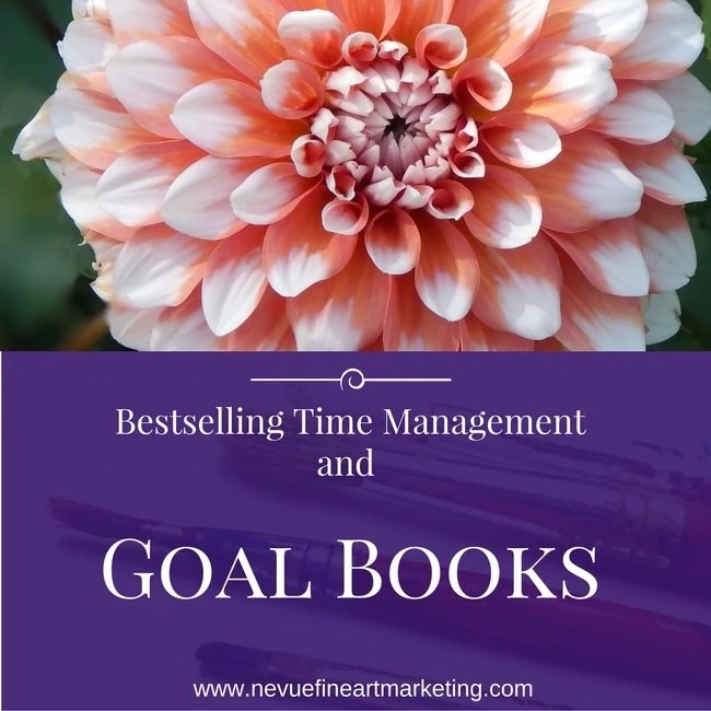 Bestselling Time Management and Goal Books for Selling Artists
