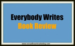 Everybody Writes Book Review
