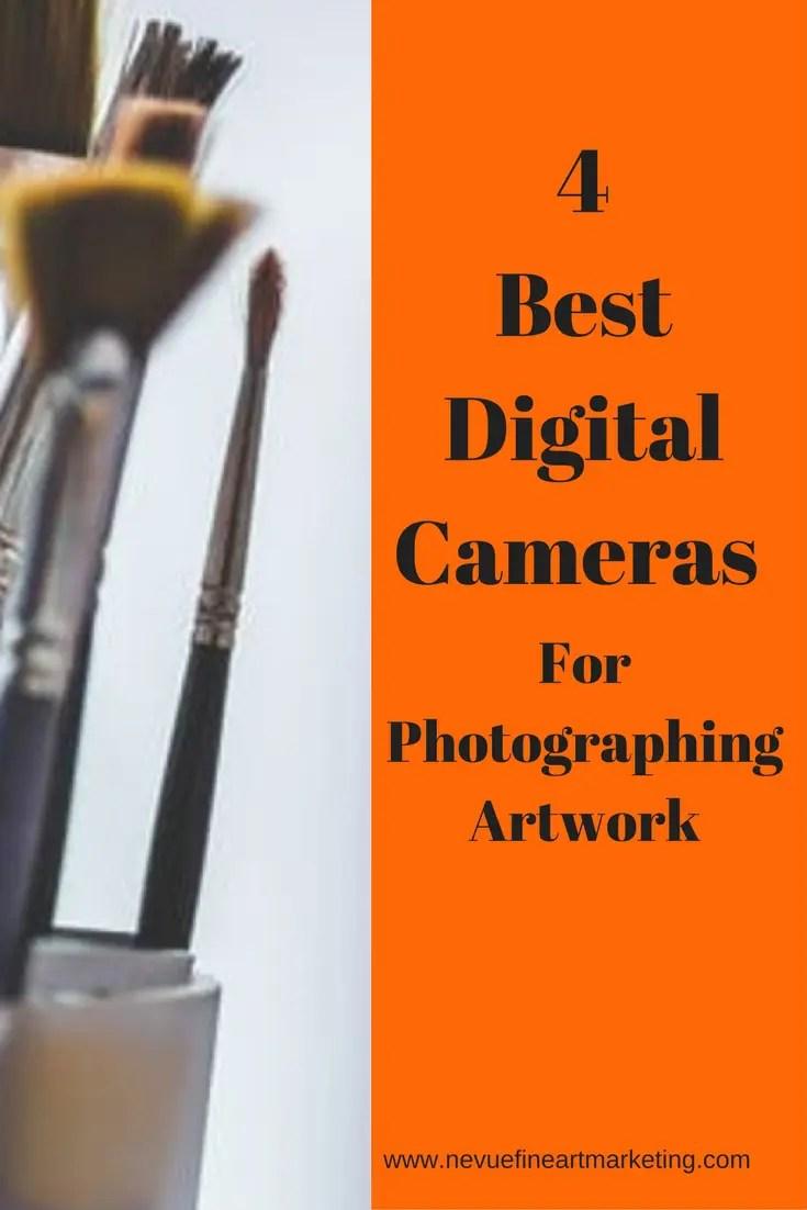 4 Best Digital Cameras For Photographing Artwork