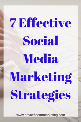7 Effective Social Media Marketing Strategies