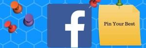 Facebook Marketing Basics Pin Your Best