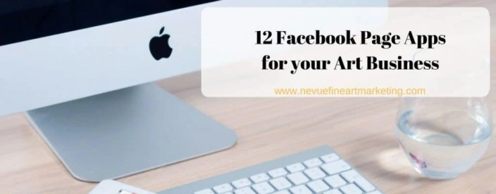 12 Facebook Page Apps for your Art Business