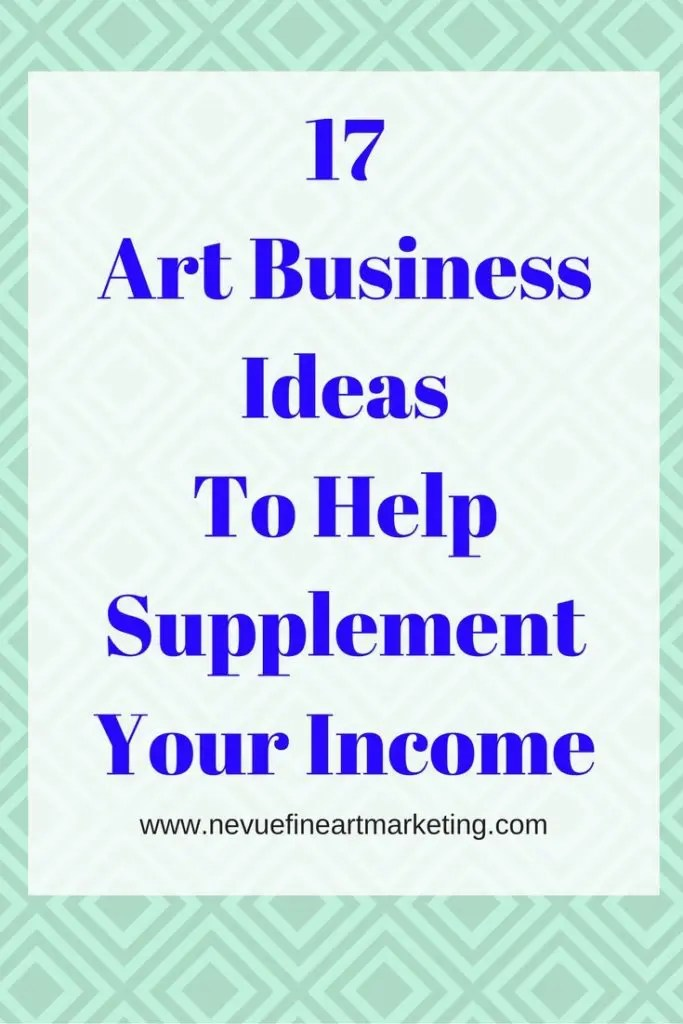 17 Art Business Ideas to Help Supplement Your Income - Do you love to create? There are many ways you can make money from selling art and crafts. In this post, you will discover 17 art business ideas to help you generate extra income.