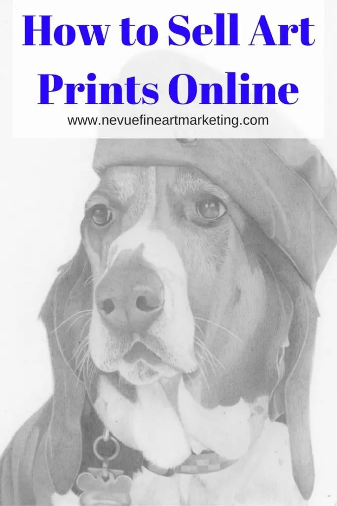 how to sell art prints online and make money nevue fine