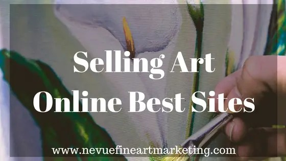 How to sell paintings and make money nevue fine art and for Best way to sell paintings online