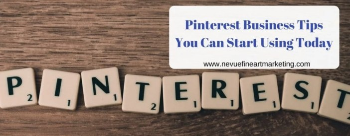 Pinterest Business Tips You Can Start Using Today
