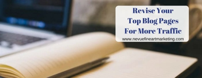 Revise Your Top Blog Pages for More Traffic