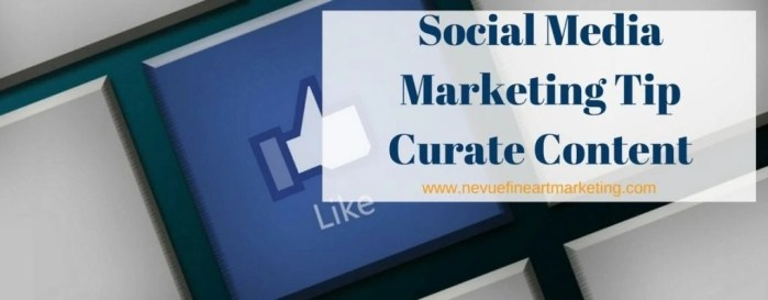 Social Media Marketing Tip, Curate Content