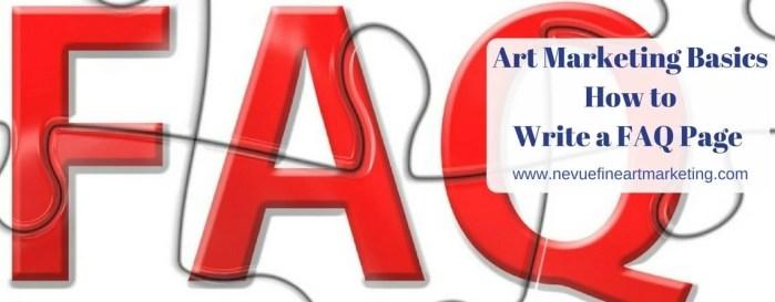 Art Marketing Basics How to Write a FAQ Page - Nevue Fine Art Marketing