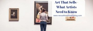 Art That Sells – What Artists Need to Know