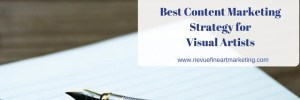 Best Content Marketing Strategy for Visual Artists