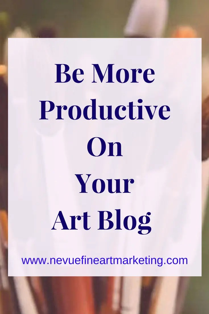Be More Productive on Your Art Blog by Reducing Time on Social Media. Tips to help you get more done in less time.